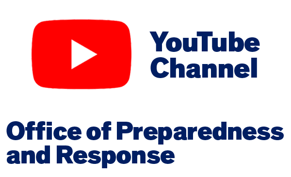YouTube logo (a rounded red square with a white triangle pointing to the right in the center). The image reads: YouTube Channel, Office of Preparedness and Response