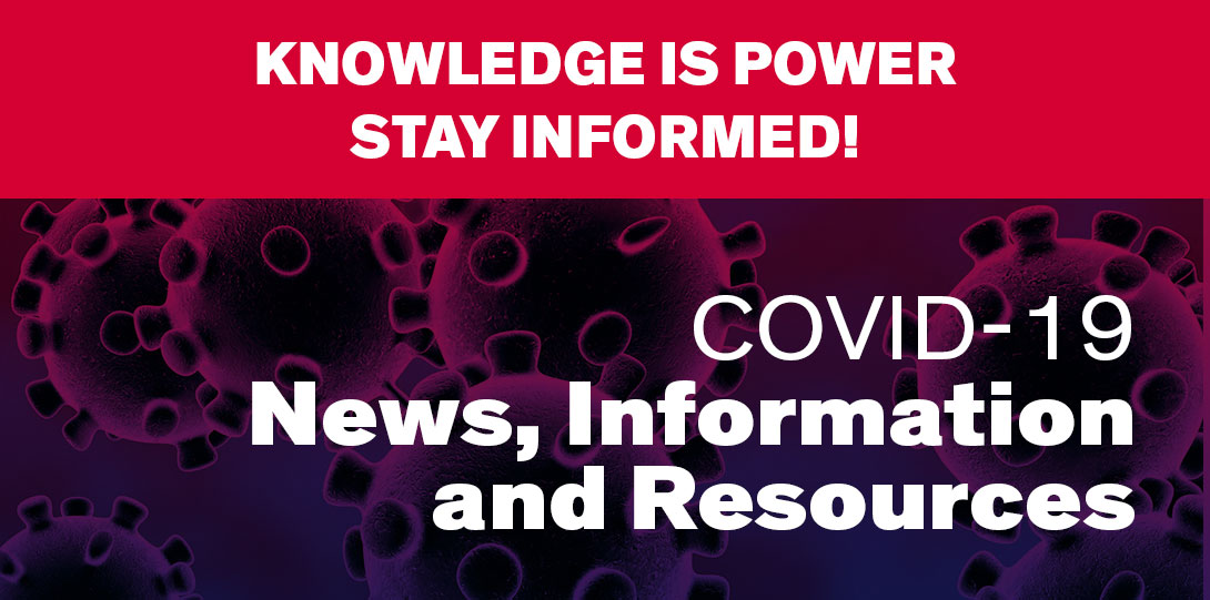 Decorative image of microscopic COVID virus representation. Knowledge is power, stay informed! Covid-19 News, Information and Resources